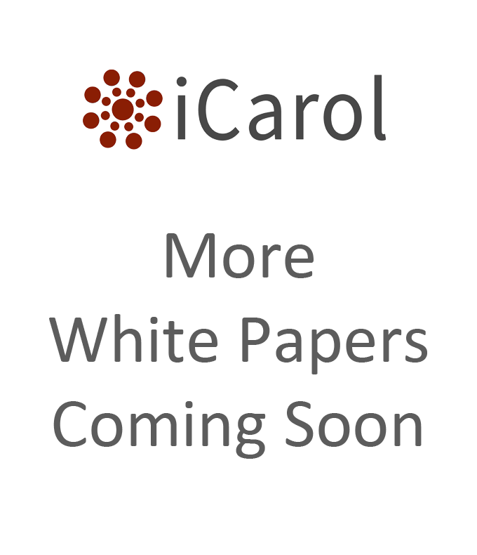 More-iCarol-white-papers-coming-soon